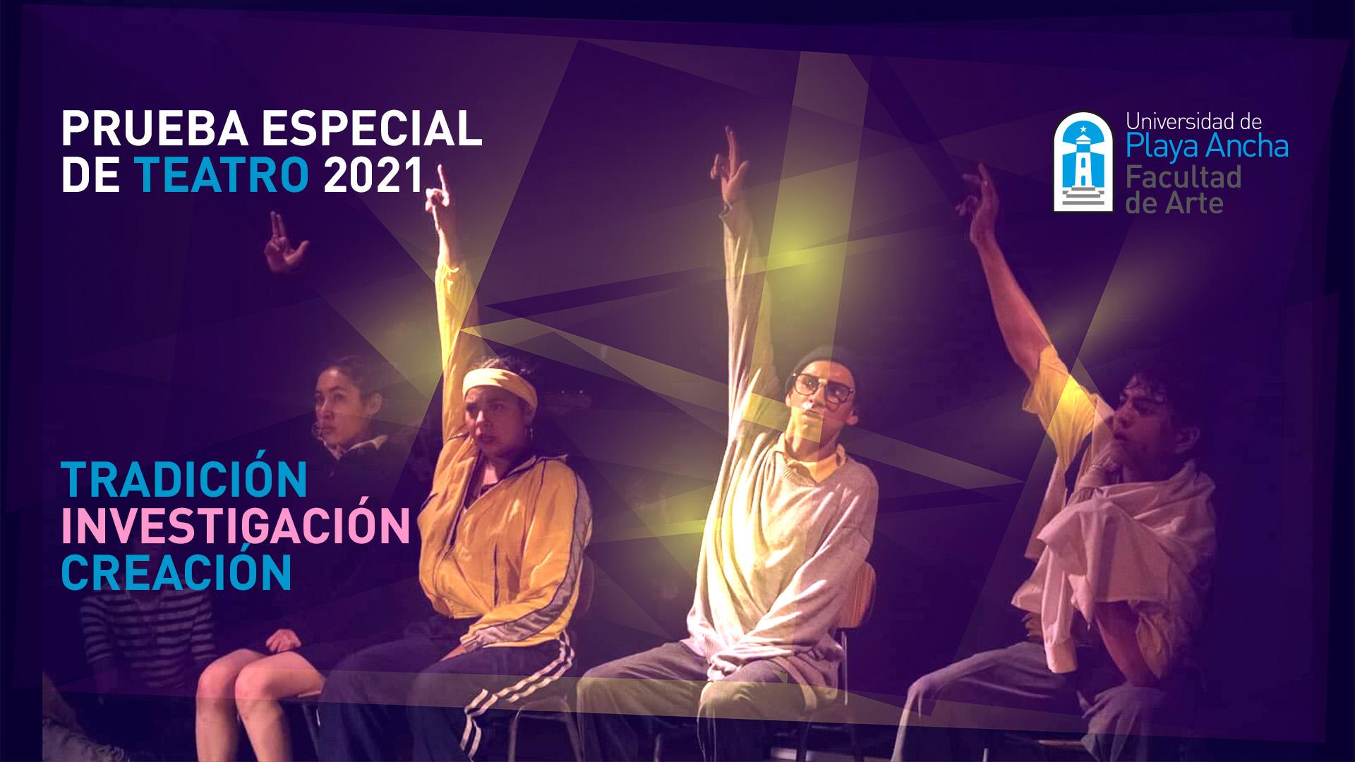 Prueba Especial de Teatro 2021