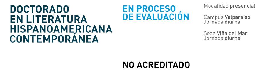 Doctorado en Literatura Hispanoamericana Contemporánea UPLA - En proceso de evaluación