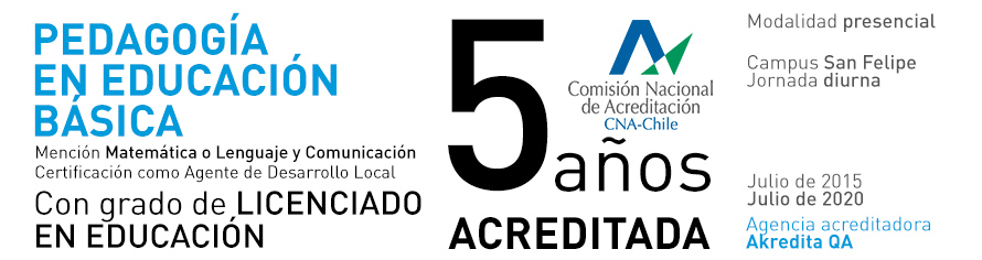 Pedagogía en Educación Básica San Felipe UPLA - Acreditada