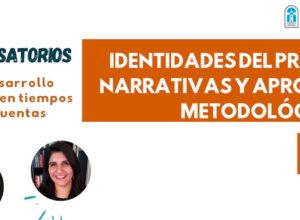 Martes 28 de septiembre: Conversatorio Identidades del profesorado, narrativas y aproximaciones metodológicas