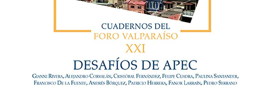 """Presentan Cuaderno XXI """"Desafíos de APEC"""" en que participó académico UPLA"""