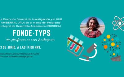 """UPLA invita a participar de la charla """"FONDE-TYPS: Una planificación con meses de anticipación"""""""