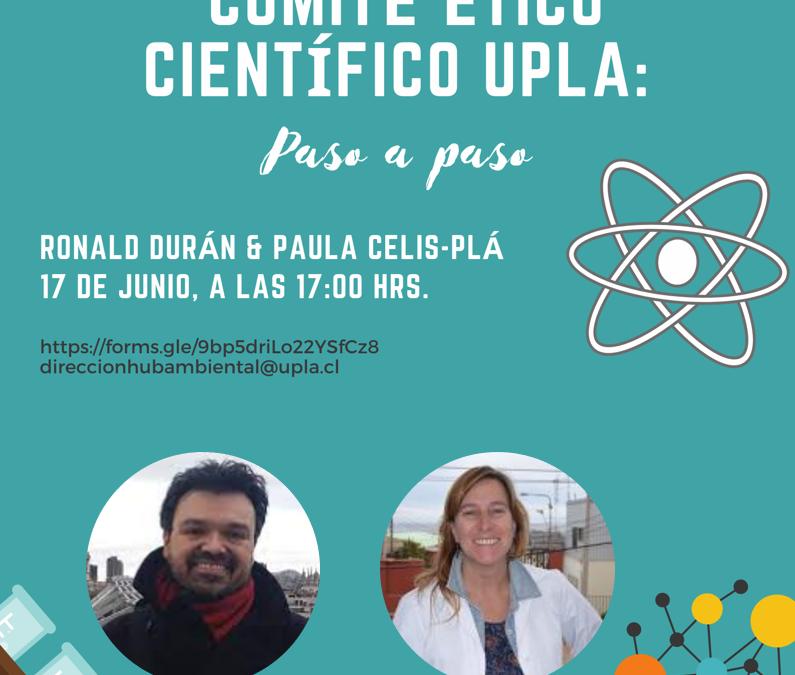 "Te invitamos a la charla: ""Comité Ético Científico UPLA: Paso a paso"""