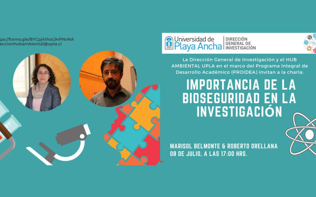 """Dirección General de Investigación UPLA invita a la comunidad universitaria a la charla: """"Importancia de la Bioseguridad en la investigación"""""""